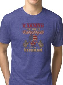 Warning this girl is protected by a veteran - T-shirts & Hoodies Tri-blend T-Shirt