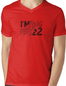 Feeling 22 Mens V-Neck T-Shirt