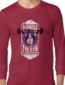 Praise The GYM Long Sleeve T-Shirt
