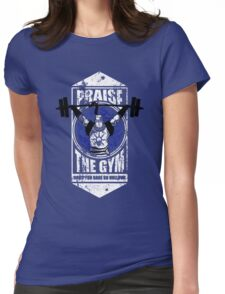 Praise The GYM Womens Fitted T-Shirt
