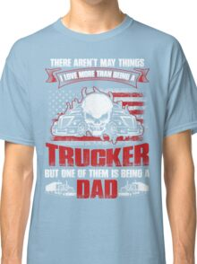 TRUCKER DAD T-Shirt Classic T-Shirt