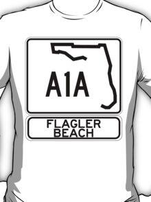 A1A - Flagler Beach  T-Shirt
