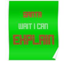Funny Christmas - Santa Wait I Can Explain  Poster