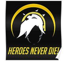 OVERWATCH HEROES NEVER DIE Poster