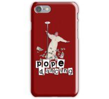 Pope Dancing (Pole dancing) iPhone Case/Skin
