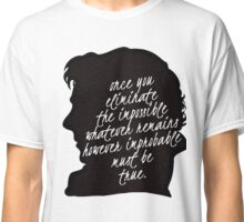 sherlock quote Classic T-Shirt