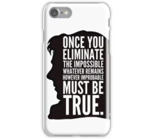 sherlock impossible iPhone Case/Skin