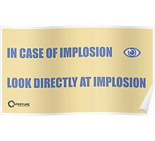 INCASE OF IMPLOSION Poster