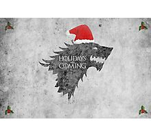 Thrones Christmas: Holidays are Coming Photographic Print