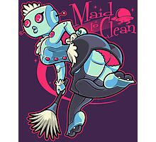 Maid to Clean Photographic Print