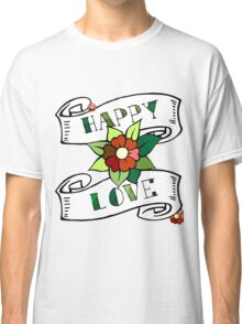 Happy love. Oldschool script, lettering, print with flower and roll of paper Classic T-Shirt