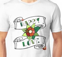 Happy love. Oldschool script, lettering, print with flower and roll of paper Unisex T-Shirt