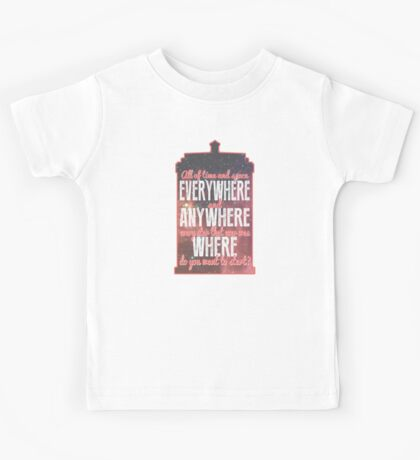 All of Time and Space... Kids Tee