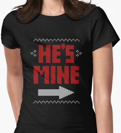 He's Mine She's Mine Matching Couple T-Shirts Womens Fitted T-Shirt