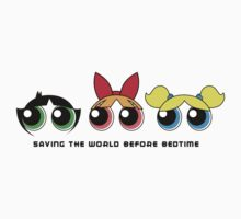 Saving the world - Three Girls Powerpuff Kids Tee