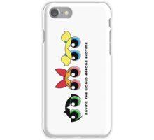 Saving the world - Three Girls Powerpuff iPhone Case/Skin