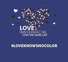 Love Interracial, Love The Swirl Life T-Shirt