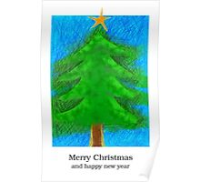Christmas Tree - Merry christmas and happy new year Poster
