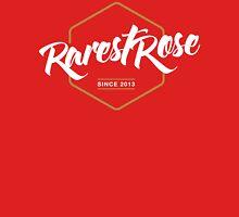 Rarest Rose   Since 2013 Unisex T-Shirt