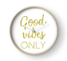 Good vibes only golden letters Clock