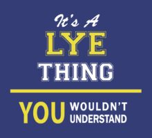 It's A LYE thing, you wouldn't understand !! by satro