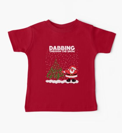Cute Funny Dabbing Through the Snow Baby Tee