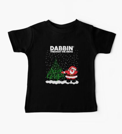 Cute Funny Dabbin' Through the Snow Baby Tee
