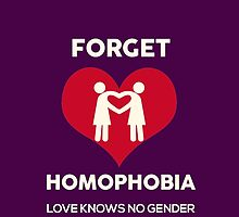 Forget Homophobia, Love Knows No Gender. by supremeT