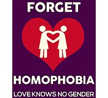 Forget Homophobia, Love Knows No Gender. Photographic Print