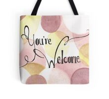 """""""You're Welcome"""" Card Tote Bag"""
