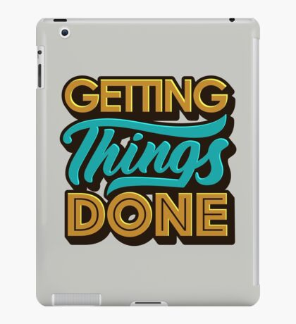 Getting Things Done2 iPad Case/Skin