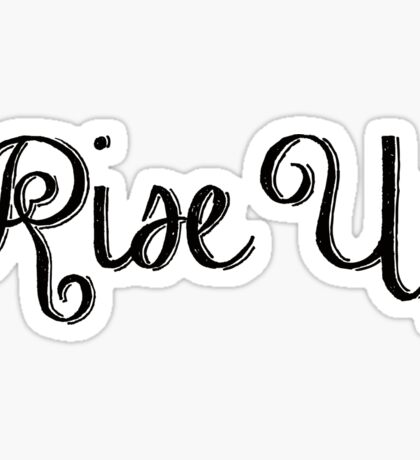 Rise Up Script  Sticker