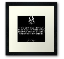 INSULTS BY SHAKESPEARE Framed Print
