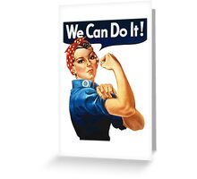 We Can Do It - War Poster Greeting Card