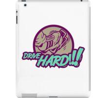 Drive HARD!!! (3) iPad Case/Skin