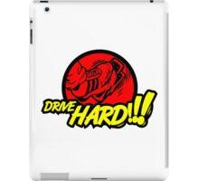Drive HARD!!! (5) iPad Case/Skin