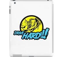Drive HARD!!! (7) iPad Case/Skin
