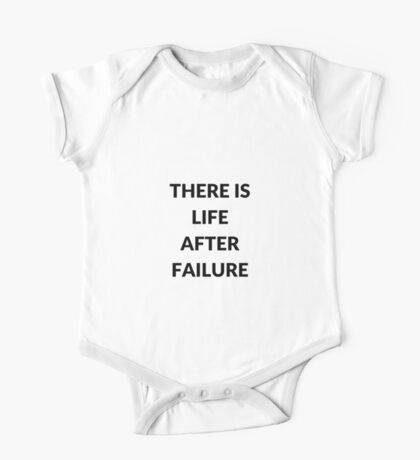 THERE IS LIFE AFTER FAILURE One Piece - Short Sleeve
