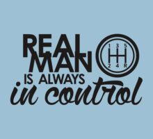 REAL MAN is always in control (1) Kids Clothes