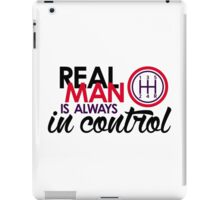 REAL MAN is always in control (5) iPad Case/Skin