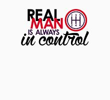 REAL MAN is always in control (5) Unisex T-Shirt