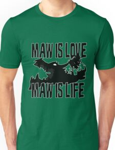 Maw is love Unisex T-Shirt