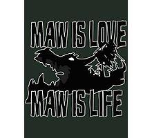 Maw is love Photographic Print