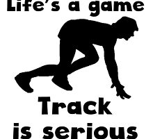 Track Is Serious by kwg2200