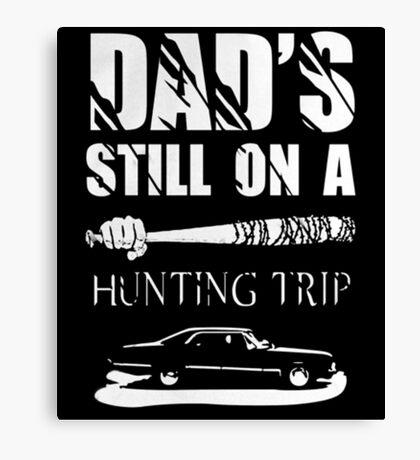 dads still on a hunting trip Canvas Print