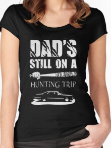 dads still on a hunting trip Women's Fitted Scoop T-Shirt