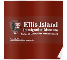 Ellis Island Immigration Museum, Statue of Liberty, NYC Poster
