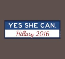 Yes She Can. Hillary 2016 Kids Clothes