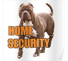 Home security pit bull Poster
