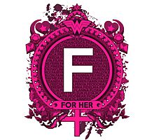 FOR HER - F Photographic Print